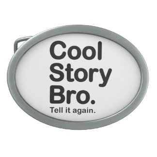 Cool Story Bro. Customizable Background Buckle Oval Belt Buckle