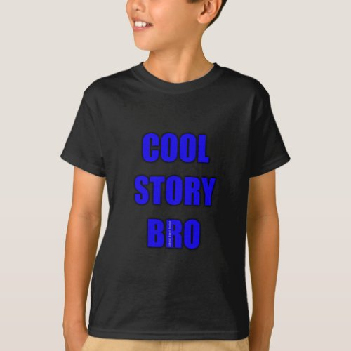 Cool Story Bro Dark Kids Shirt