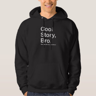 Cool Story Bro, Dark Sandwich Hoodie
