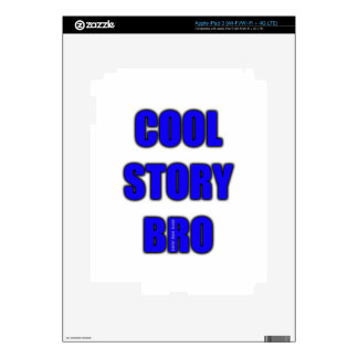 Cool Story Bro Decal For iPad 3
