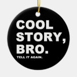 Cool Story Bro Double-Sided Ceramic Round Christmas Ornament