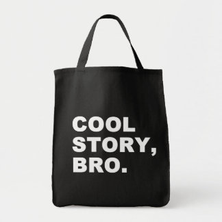 Cool Story Bro Grocery Tote Bag