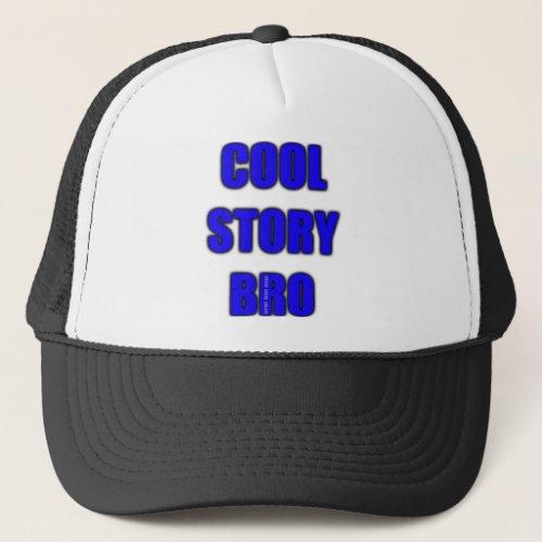 Cool Story Bro Hat