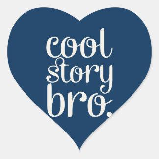 Cool Story Bro Heart Sticker