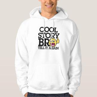 Cool Story bro Hoody
