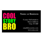 Cool Story Bro in Neon Style Colors Business Cards