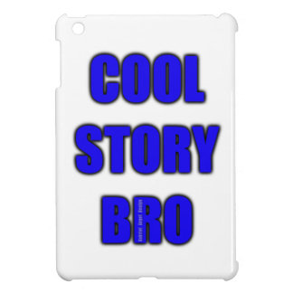 Cool Story Bro iPad Case