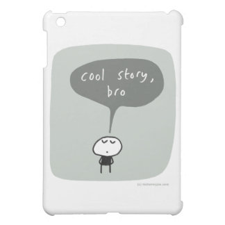 Cool story bro... iPad mini cases