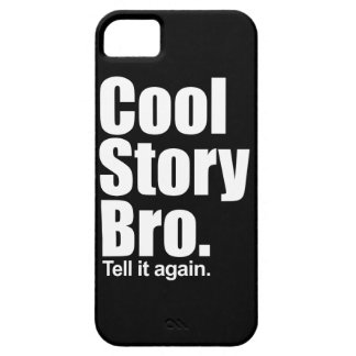 Cool Story Bro. iPhone 5 Covers