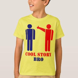 Cool Story Bro Ism T-Shirt