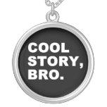 Cool Story Bro Jewelry