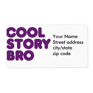 Cool Story Bro Label