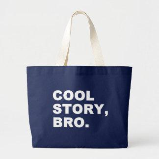 Cool Story Bro Large Tote Bag
