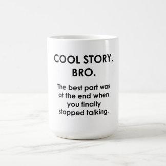 Cool Story, Bro Classic White Coffee Mug