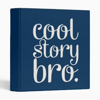 Cool Story Bro Navy Binder