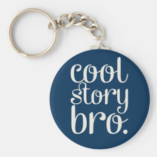 Cool Story Bro Navy Blue Basic Round Button Keychain