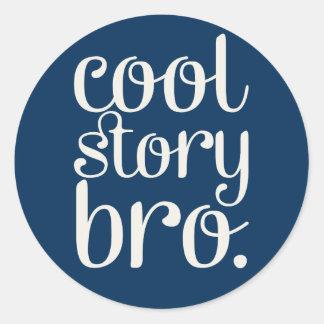 Cool Story Bro Navy Blue Classic Round Sticker
