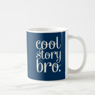 Cool Story Bro Navy Blue Coffee Mug