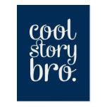 Cool Story Bro Navy Blue Postcard