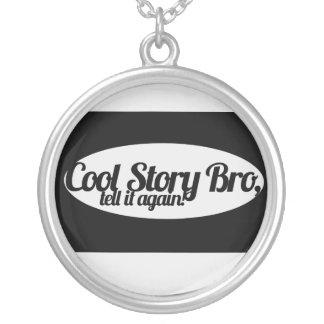 Cool Story Bro Custom Necklace