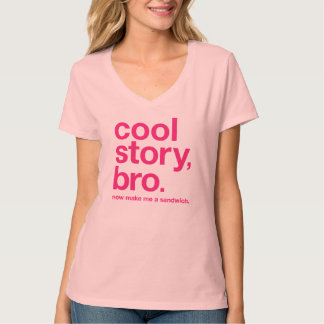 Cool story, bro. Now make me a sandwich. (Magenta) T-Shirt