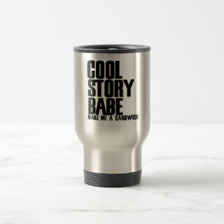 Cool Story Bro Parody 15 Oz Stainless Steel Travel Mug