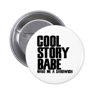 Cool Story Bro Parody Pinback Button
