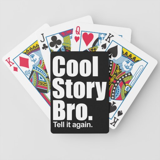 Cool Story Bro. Playing Cards