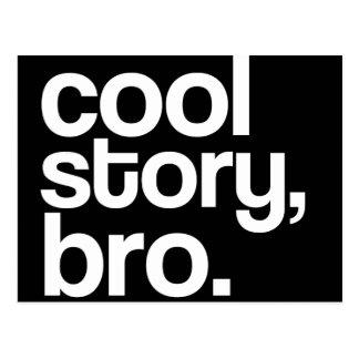 cool story, bro. postcard