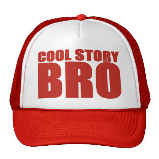 COOL STORY BRO RED TRUCKER HAT