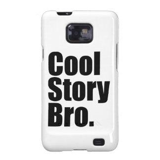 Cool Story Bro. Samsung Galaxy Case