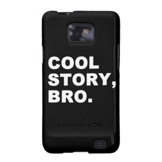 Cool Story Bro Samsung Galaxy SII Cases