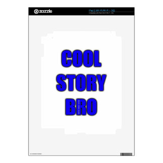 Cool Story Bro Skin For iPad 2