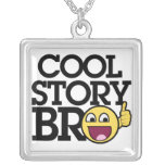 Cool story Bro Square Pendant Necklace