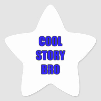 Cool Story Bro Star Sticker