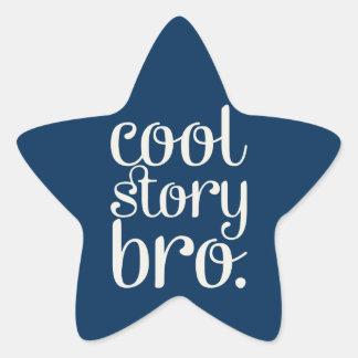 Cool Story Bro Star Sticker