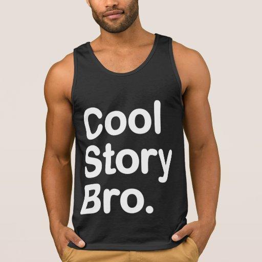 Cool Story Bro. Tee Shirt