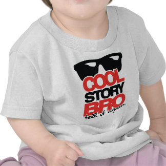 Cool Story Bro, Tell it Again - 2 Colour T Shirt