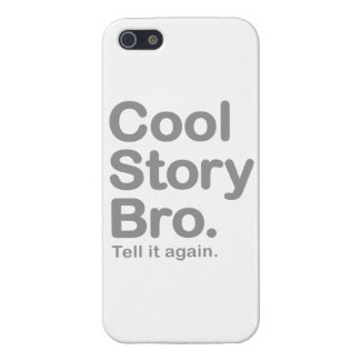 Cool Story Bro. Tell it Again Cover For iPhone SE/5/5s
