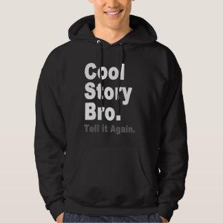 Cool Story Bro. Tell it Again. Funny Ladies Tee