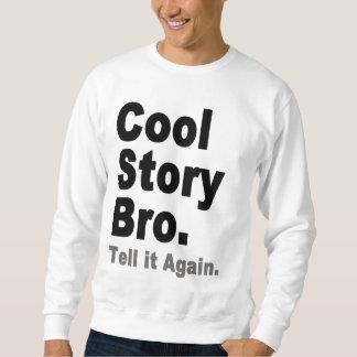 Cool Story Bro. Tell it Again. Funny Men's Tees
