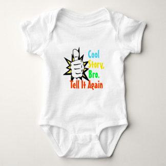 Cool Story, Bro. Tell It Again! Infant Creeper
