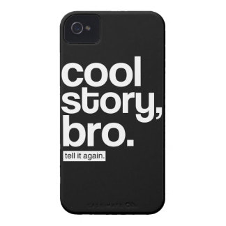 Cool Story, Bro. Tell it Again. iPhone 4 Case-Mate Case