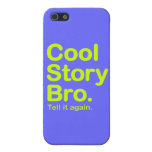 Cool Story Bro. Tell it Again Cover For iPhone 5/5S