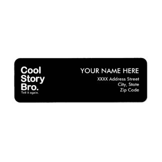 Cool Story Bro. Tell it Again Label