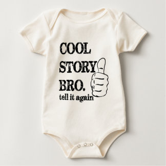 Cool story bro tell it again thumbs up baby bodysuit