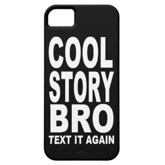 COOL STORY BRO: TEXT IT AGAIN iPhone SE/5/5s CASE