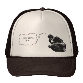Cool Story, Bro Thinker Funny Hat zazzle_hat