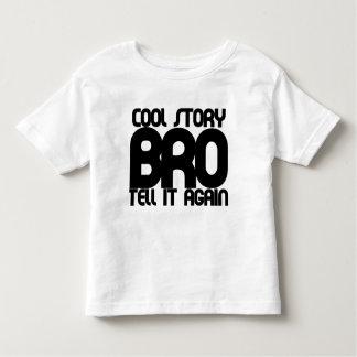 Cool story bro toddler t-shirt