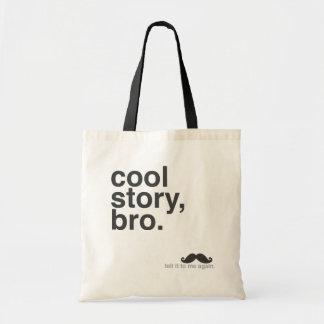 Cool Story, Bro. Tote Bag
